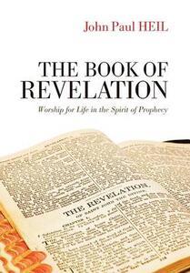 The Book of Revelation - John Paul Heil - cover