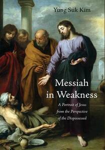 Messiah in Weakness - Yung Suk Kim - cover