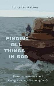 Finding All Things in God - Hans Gustafson - cover