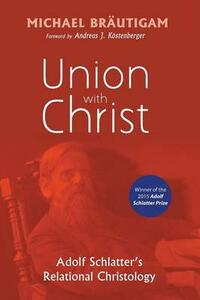 Union with Christ - Michael Brautigam - cover
