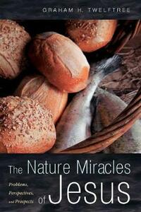 The Nature Miracles of Jesus - cover