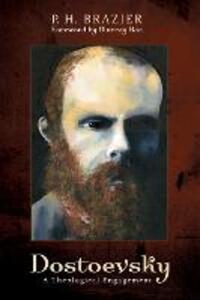 Dostoevsky - P H Brazier - cover