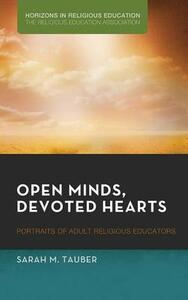 Open Minds, Devoted Hearts - Sarah M Tauber - cover