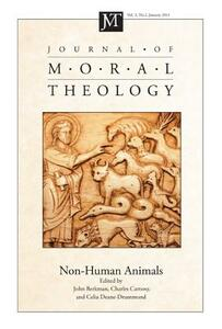 Journal of Moral Theology, Volume 3, Number 2: Non-Human Animals - cover