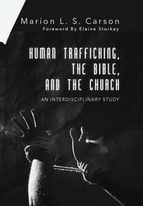 Human Trafficking, the Bible, and the Church - Marion L S Carson - cover