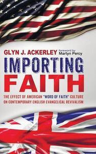 Importing Faith - Glyn J Ackerley - cover