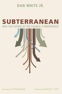 Subterranean - Dan Jr White - cover