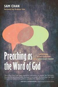 Preaching as the Word of God - Sam Chan - cover