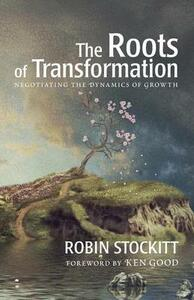 Roots of Transformation - Robin Stockitt - cover