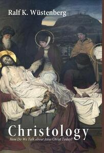 Christology - Ralf K Wustenberg - cover