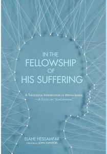 In the Fellowship of His Suffering - Elahe Hessamfar - cover