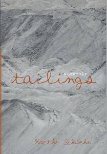 Tailings - Kaethe Schwehn - cover