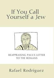 If You Call Yourself a Jew - Rafael Rodriguez - cover