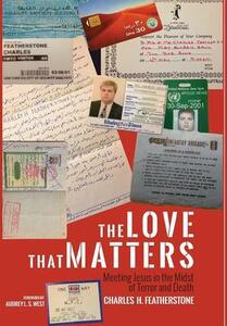 The Love That Matters - Charles H Featherstone - cover