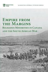 Empire from the Margins: Religious Minorities in Canada and the South African War - cover