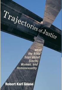 Trajectories of Justice - Robert Karl Gnuse - cover