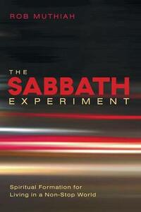 The Sabbath Experiment - Rob Muthiah - cover