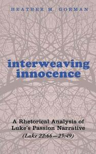 Interweaving Innocence - Heather M Gorman - cover