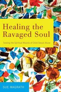 Healing the Ravaged Soul - Sue Magrath - cover