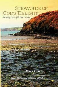 Stewards of God's Delight - Mark Clavier - cover