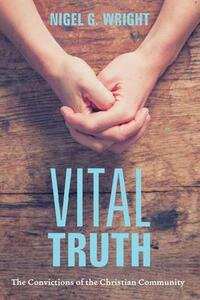 Vital Truth - Nigel G Wright - cover