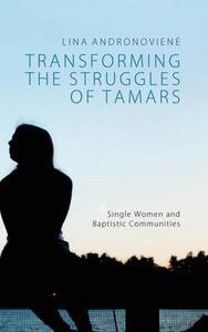 Transforming the Struggles of Tamars - Lina Andronoviene - cover