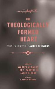 The Theologically Formed Heart - cover