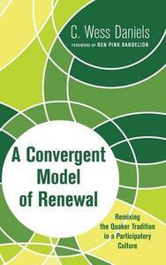 A Convergent Model of Renewal - C Wess Daniels - cover