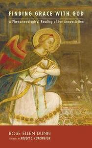 Finding Grace with God - Rose Ellen Dunn - cover