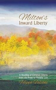 Milton's Inward Liberty - Filippo Falcone - cover
