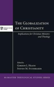 The Globalization of Christianity - cover