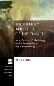 The Identity and the Life of the Church - Yosep Kim - cover