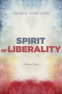 Spirit of Liberality - George Newlands - cover