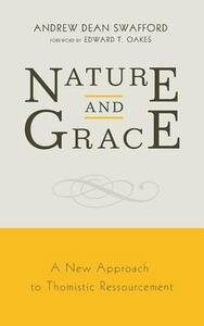 Nature and Grace - Andrew Dean Swafford - cover