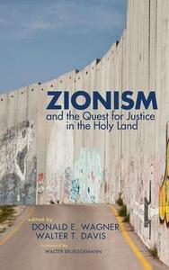 Zionism and the Quest for Justice in the Holy Land - cover