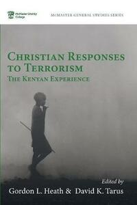 Christian Responses to Terrorism: The Kenyan Experience - cover