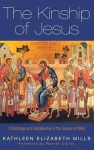 The Kinship of Jesus - Kathleen Elizabeth Mills - cover