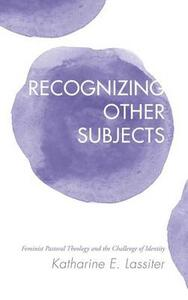 Recognizing Other Subjects - Katharine E Lassiter - cover