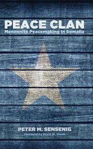 Peace Clan - Peter M Sensenig - cover