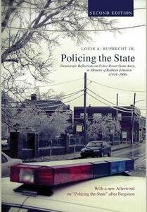 Policing the State, Second Edition - Louis a Jr Ruprecht - cover
