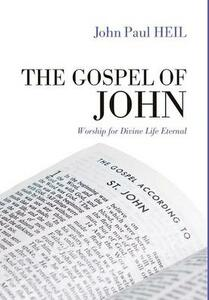 The Gospel of John - John Paul Heil - cover