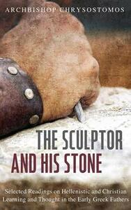 The Sculptor and His Stone - Archbishop Chrysostomos - cover