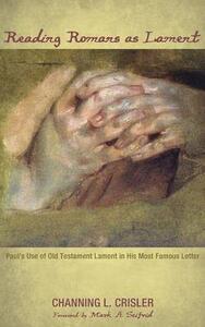 Reading Romans as Lament - Channing L Crisler - cover