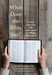 What Does the Bible Say? - Mary Ann Beavis,Hyeran Kim-Cragg - cover