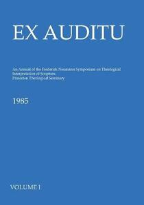 Ex Auditu - Volume 01: An International Journal for the Theological Interpretation of Scripture - cover