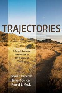 Trajectories - Bryan C Babcock,James Spencer,Russell L Meek - cover