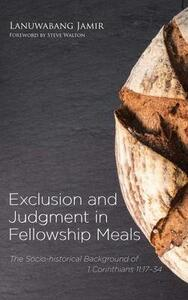 Exclusion and Judgment in Fellowship Meals - Lanuwabang Jamir - cover