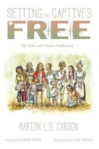 Setting the Captives Free - Marion L S Carson - cover