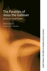 The Parables of Jesus the Galilean - Ernest Van Eck - cover