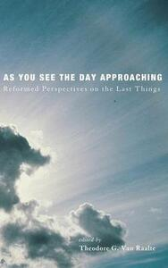 As You See the Day Approaching - cover